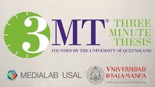 Download 3MT 2017 (Three Minute Thesis) | Cesar Ignacio Fernandez Lazaro | MEDIALAB USAL Video