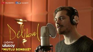 Download Delibal | Çağatay Ulusoy - Mutlu Sonsuz Video