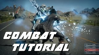 Download Final Fantasy 15 - Combat Tutorial   All you need to know! Video