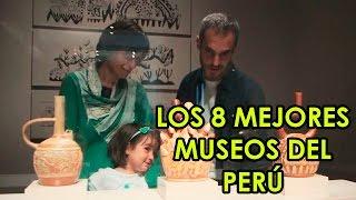 Download LOS 8 MEJORES MUSEOS DEL PERÚ - TERRES MAGIQUES DES INCAS Video