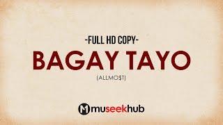 Download Allmo$t - Bagay Tayo (Full HD Lyrics) 🎵 Video