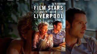 Download Film Stars Don't Die in Liverpool Video