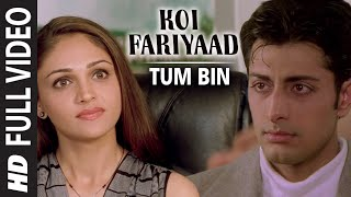 Download Official: 'Koi Fariyaad' Full Video Song - Jagjit Singh | Tum Bin | Video