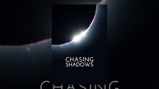 Download Chasing Shadows Video