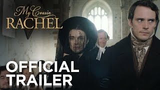 Download MY COUSIN RACHEL | Official Trailer | FOX Searchlight Video