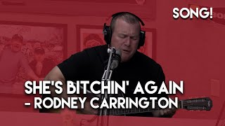 Download She's Bitchin Again - Rodney Carrington Video