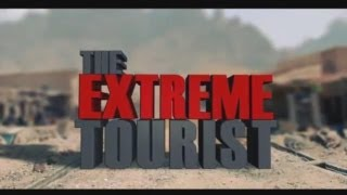 Download Extreme Tourist Afghanistan Episode 1 Video