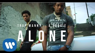 Download Trap Manny - ALONE feat. A Boogie Wit da Hoodie Video