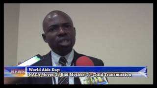 Download World Aids Day:NACA Moves To End Mother To Child Transmission Video