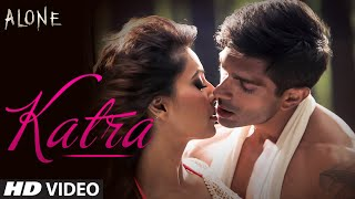Download OFFICIAL: 'Katra Katra - Uncut' Video Song | Alone | Bipasha Basu | Karan Singh Grover Video