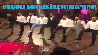 Download Trabzonlu Damat Düğünde Ortalığı Yıkıyor Video