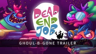 Download Dead End Job - Ghoul-B-Gone Trailer Video