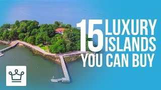 Download 15 Luxury Islands You Can Buy Right Now Video