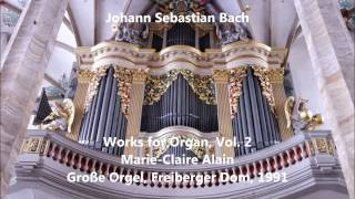 Download JS Bach: Works for Organ, Vol.2 - Marie-Claire Alain - Große Orgel, Freiberger Dom (Audio video) Video