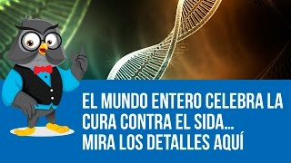 Download Mundo Entero Celebra La Cura Contra El SIDA… Mira Los Detalles Aquí Video
