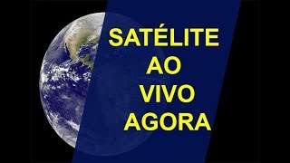 Download SATÉLITE AO VIVO BRASIL AGORA EM TEMPO REAL | MAPAS AO VIVO E NASA TV REAL TIME Video