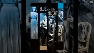 Download Blues in the Night Video