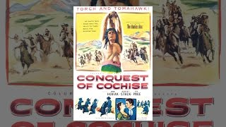 Download Conquest Of Cochise Video