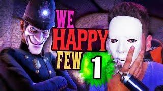 Download MASAKER HRA! - WE HAPPY FEW │Let's Play #1 │ GOGOMANTV Video