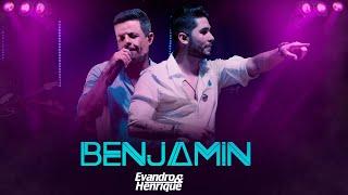 Download BENJAMIN - Evandro e Henrique (Viola Cavaco Sunset / DVD 10 Anos) Video