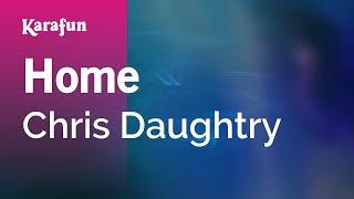 Download Karaoke Home - Chris Daughtry * Video