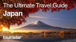 Download Japan: The Ultimate Travel Guide by TourRadar 2/5 Video