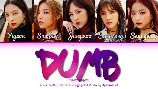 Download BVNDIT (밴디트) - 'Dumb' Lyrics (Color Coded Han Rom Eng) Video