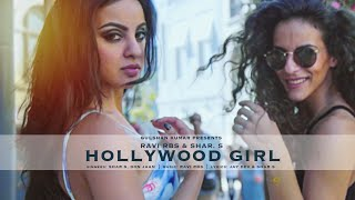 Download HOLLYWOOD GIRL Full Video Song | NEW SONG 2016 | Shar.S, Ravi RBS, Don Jaan | T-Series Video