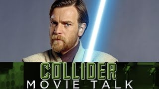 Download Obi-Wan Stand-Alone Movie and Its Future - Collider Movie Talk Video