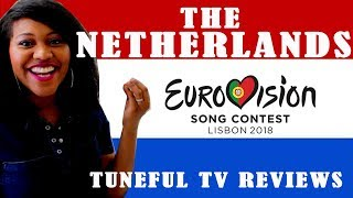 Download EUROVISION 2018 - THE NETHERLANDS - Tuneful TV Reaction & Review Video
