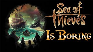 Download The Most Boring Video Game I've Ever Played - Sea of Thieves Video
