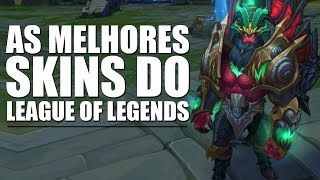 Download AS MELHORES SKINS DO LEAGUE OF LEGENDS Video