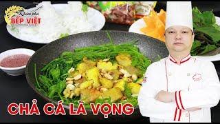Download Cách làm Chả Cá Lã Vọng thật ngon cùng Thầy Y | Khám Phá Bếp Việt Video