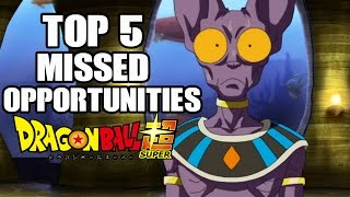 Download Top 5 Missed Opportunities In Dragon Ball Super Video