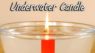 Download Underwater Candle - Science Experiment Video