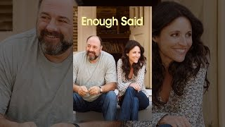 Download Enough Said Video