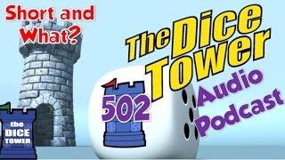 Download Dice Tower 502 - Short and What? with guest Suzanne Sheldon Video