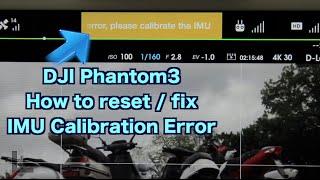 Download DJI Phantom3 - Easy Fix / Reset the IMU Calibration Error Video