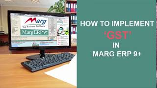 Download GST (Goods and Services Tax) Implementation in Marg Tutorial ″Marg Software″ Video