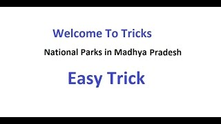 Download Trick To Remember National Parks In Madhya Pradesh Video