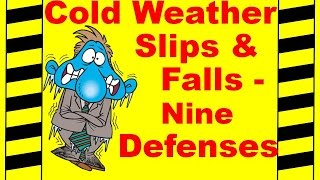Download Cold Weather Slips and Falls - 9 Defenses - Safety Training Video - Fall Prevention Video