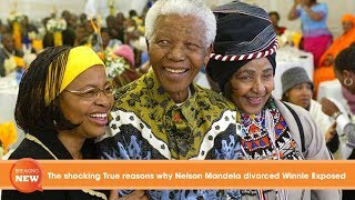 Download The shocking True reasons why Nelson Mandela divorced Winnie Exposed Video