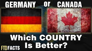 Download GERMANY or CANADA - Which Country is Better? Video