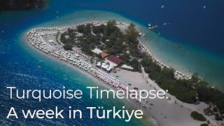 Download Turquoise Timelapse: A week in Turkey Video