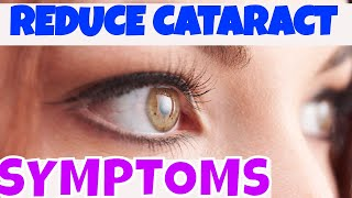 Download How to REDUCE CATARACT SYMPTOMS ,CATARACT SYMPTOMS NATURAL TREATMENT THAT HELP Video