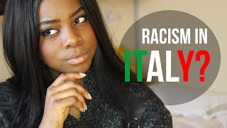 Download RACISM IN ITALY? | Being [AFRICAN AMERICAN] in Italia Video