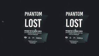 Download Phantom - Lost // Interactive VR Music Video (360 stereo 8k) Video