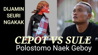 Download SULE DAN CEPOT ADU POLOSTOMO NAEK GEBOY Video