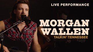 Download Morgan Wallen - ″Talkin' Tennessee″ Live Performance | Vevo Video