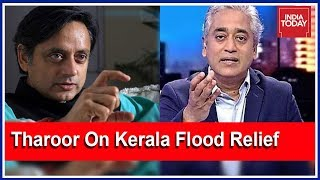 Download Focus On Needs Of People, Not Petty Politics : Tharoor On Seeking Foreign Aid To Rebuild Kerala Video
